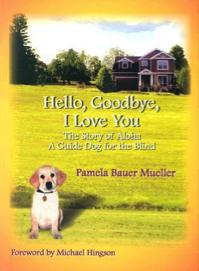 Hello, Goodbye, I love you Book